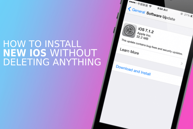 How to install new iOS without deleting anything