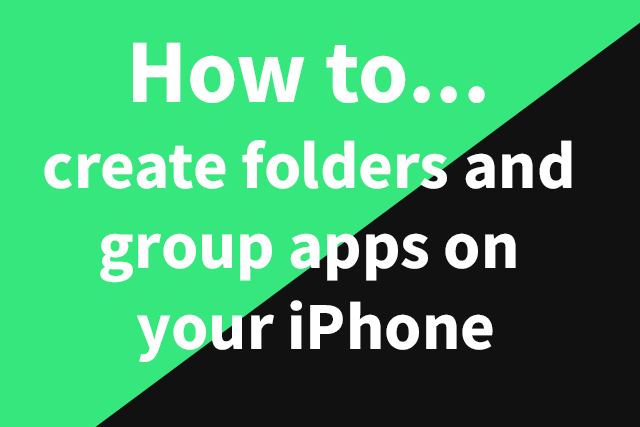 how to create an iphone app how to create folders and apps on your iphone the 18693